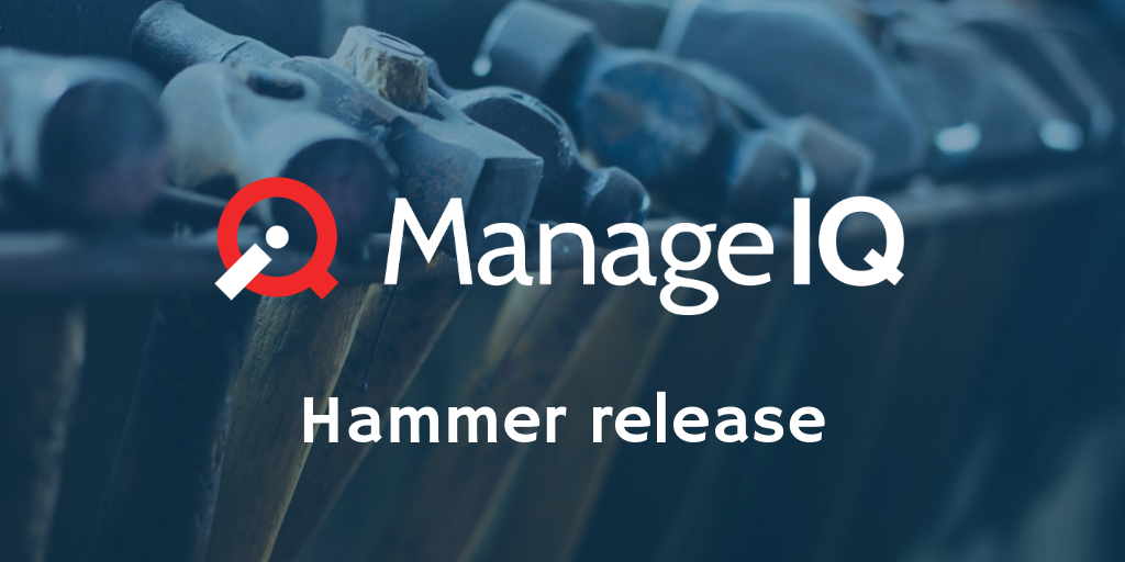 ManageIQ - It's ManageIQ Hammer GA time!